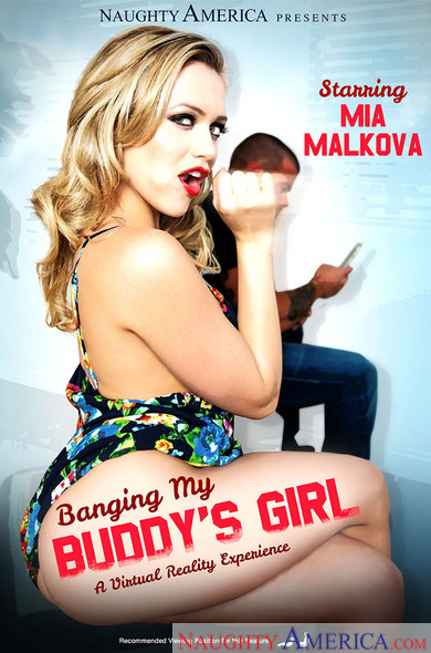"Mia Malkova In My Friend's Hot Girl – ""Banging My Buddy's Girl"""