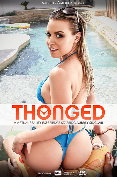Aubrey Sinclair In Thonged - Vr Porn Videos By Naughty-7190